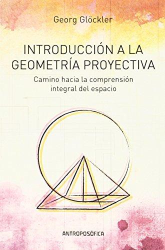 INTRODUCCIÓN A LA GEOMETRÍA PROYECTIVA: GLOCKLER, GEORG