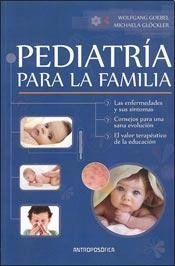9789876820608: Pediatria Para La Familia