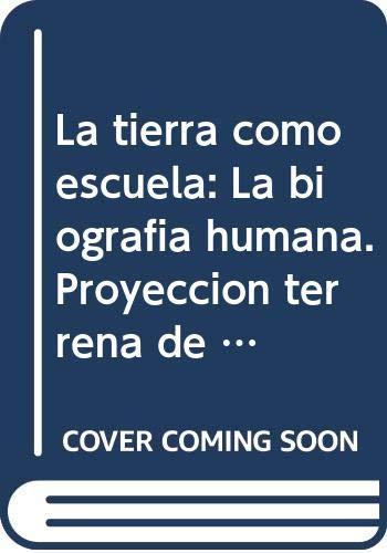 9789876821339: TIERRA COMO ESCUELA, LA (NUEVA EDICION)