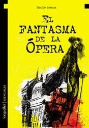 9789876834551: Fantasma De La Opera (Coleccion Esenciales)