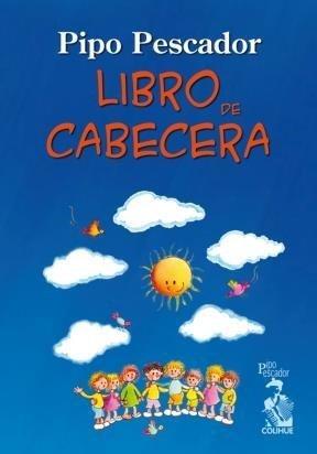 Libro De Cabecera: PESCADOR, PIPO