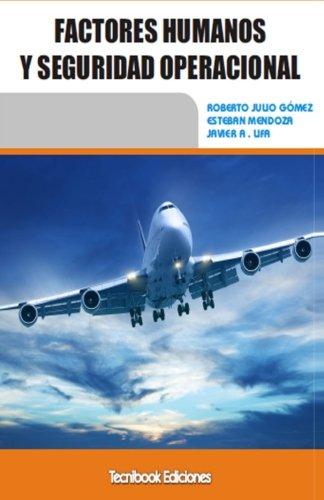 9789876861632: Factores Humanos y Seguridad operacional (Spanish Edition)