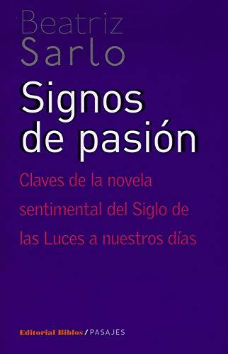 Signos de pasión. Claves de la novela: Varios