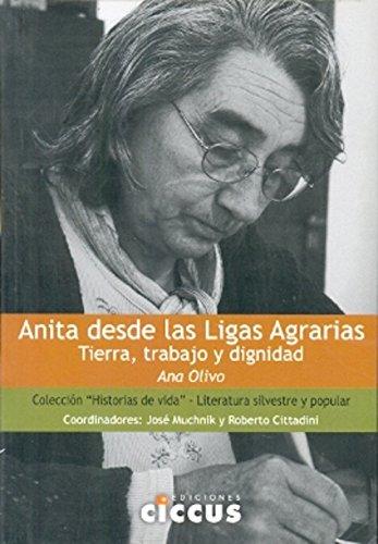 Anita desde las Ligas Agrarias : tierra