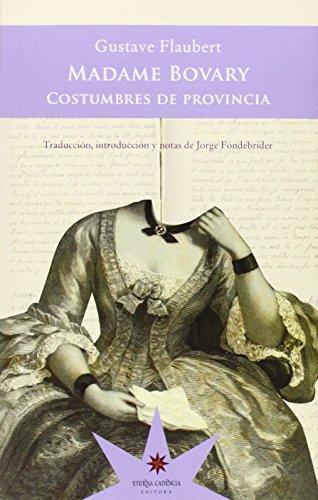 MADAME BOVARY (Paperback): Gustave Flaubert
