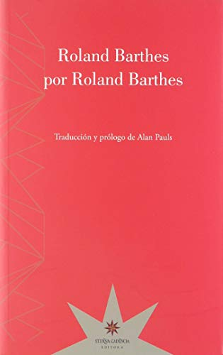 9789877121308: ROLAND BARTHES POR ROLAND BARTHES