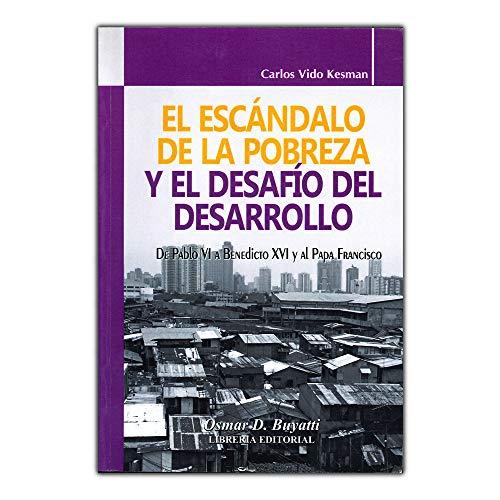 9789877160512: El Escándalo de la Pobreza y el Desafío del Desarrollo