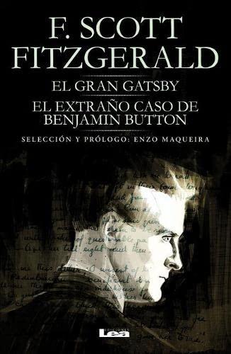 El gran Gatsby. El extraño caso de: Fitzgerald, F. Scott