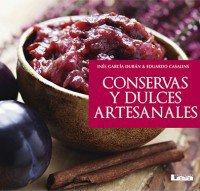 9789877181845: Conservas y dulces artesanales
