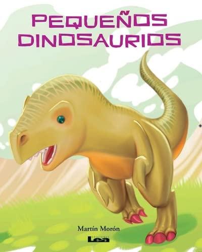 9789877182330: Pequeños dinosaurios (Spanish Edition)
