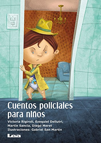 9789877183016: Cuentos policiales para niños (La brújula y la veleta) (Spanish Edition)