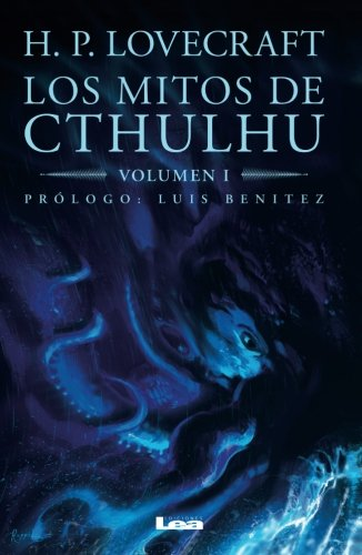 Los Mitos De Cthulhu: Lovecraft, H. P.
