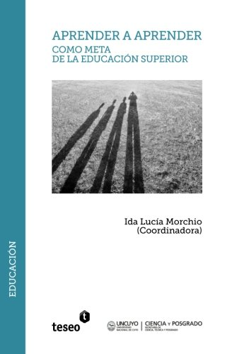 9789877230383: Aprender a aprender como meta de la Educación Superior (Spanish Edition)