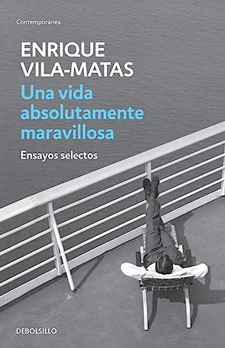 9789877250350: UNA VIDA ABSOLUTAMENTE MARAVILLOSA