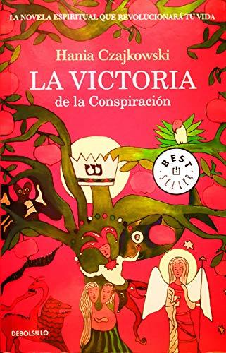 9789877250411: La victoria de la conspiración