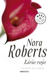 Lirio rojo: Roberts, Nora