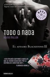 9789877250718: Todo O Nada (El Affaire Blackstone Ii)