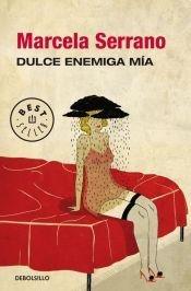 9789877250725: DULCE ENEMIGA MIA (DB)