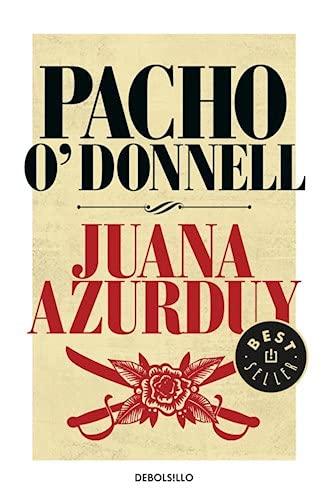 JUANA AZURDUY: O'DONNELL