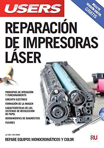 Reparación de impresoras láser (Spanish Edition): Singermann Daniel