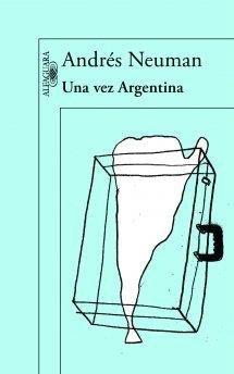 9789877380989: UNA VEZ ARGENTINA