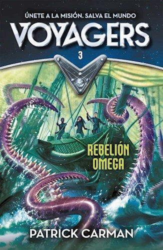 9789877381627: Voyagers 3. Rebelion Omega