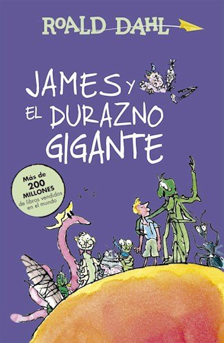 9789877381924: JAMES Y EL DURAZNO GIGANTE