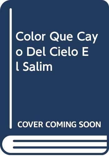 9789877420227: Color Que Cayo Del Cielo El Salim