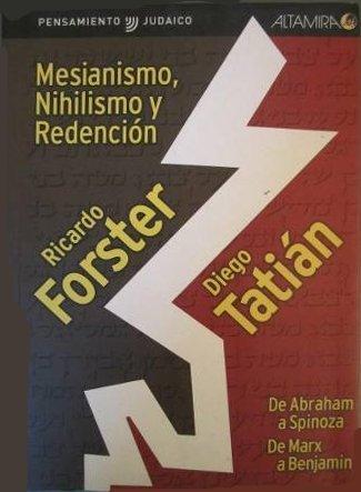 9789879017425: Mesianismo, Nihilismo y Redencion (Spanish Edition)