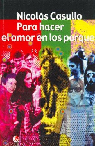 9789879017593: Para Hacer El Amor En Los Parques (Spanish Edition)