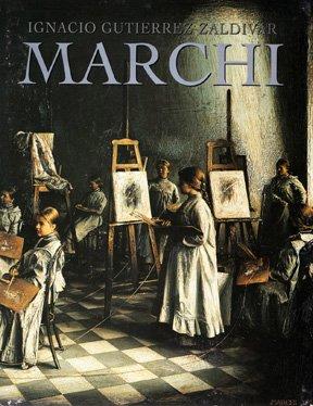 Marchi (Spanish Edition): Gutierrez Zaldivar, Ignacio