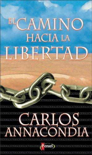9789879038185: El Camino Hacia La Libertad