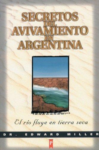 9789879038239: Secretos del avivamiento en Argentina / Secrets of argentine revival: El Rio Fluye En Tierra Seca / the River Runs on Dry Land