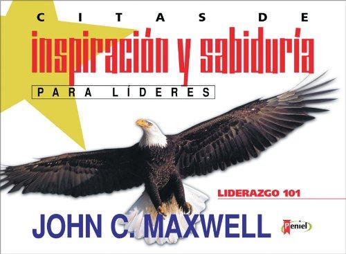 CITAS DE INSPIRACION Y SABIDURIA P/ LIDE
