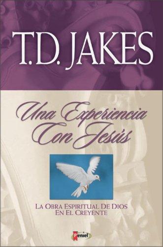 Experiencia con Jesús, Una Vol 2 (9879038630) by T. D. Jakes