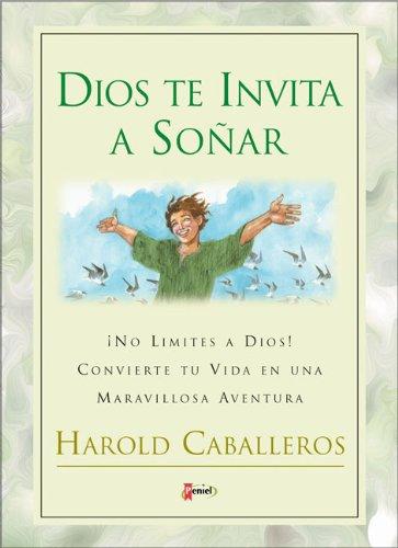 Dios te Invita a Soñar: Caballeros, Harold