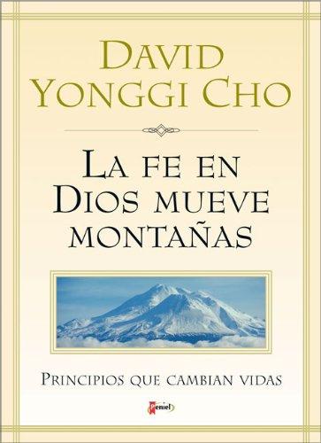 9789879038925: La Fe De Dios Mueve Montanas: Principal That Change Life