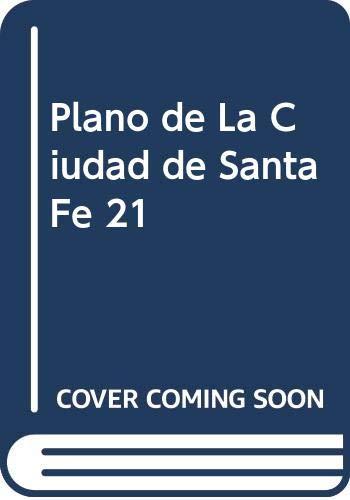 9789879041208: Plano de La Ciudad de Santa Fe 21 (Spanish Edition)