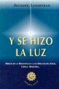 9789879046074: Y Se Hizo La Luz