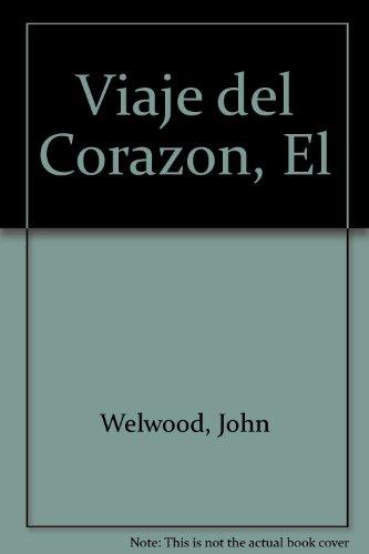 9789879065167: El Viaje Del Corazon
