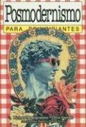 9789879065259: Posmodernismo Para Principiantes (Spanish Edition)