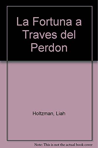 La Fortuna a Traves del Perdon (Spanish