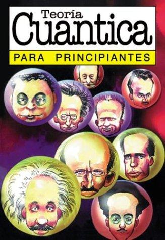 Teoria cuantica / Quantum Theory: Para Principiantes (Spanish Edition) (9879065565) by J. P. McEvoy; Oscar Zarate