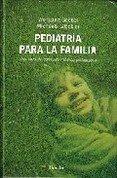 9789879066232: Pediatria Para La Familia