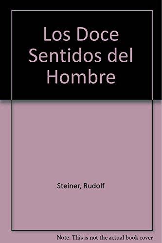 9789879066829: Los Doce Sentidos del Hombre (Spanish Edition)