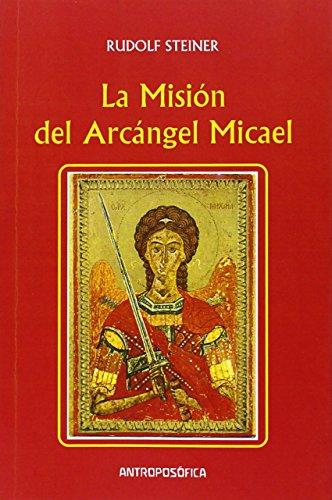 9789879066898: La Mision del Arcangel Micael (Spanish Edition)