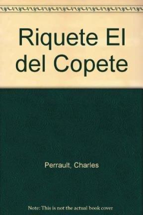 Riquete El del Copete (Spanish Edition): Perrault, Charles