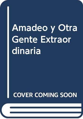 9789879069417: Amadeo y Otra Gente Extraordinaria
