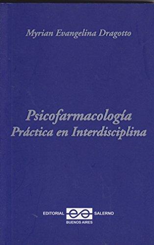 Psicofarmacología práctica en interdisciplina: DRAGOTTO