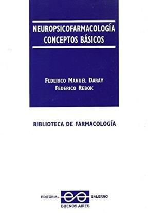 9789879083475: NEUROPSICOFARMACOLOGIA. CONCEPTOS BASICOS